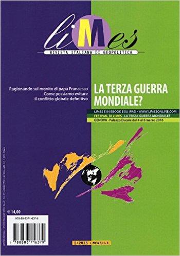 Limes: rivista italiana di geopolitica, 2/2016