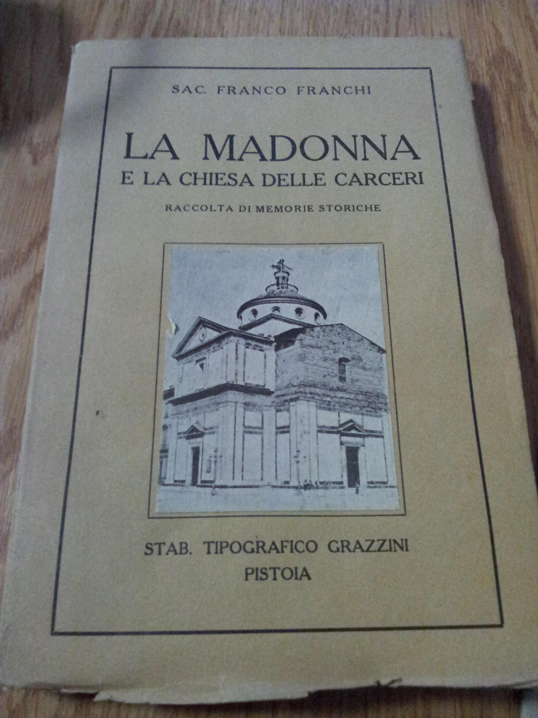 La Madonna e la Chiesa delle Carceri