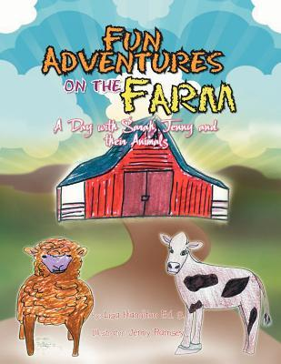 Fun Adventures on the Farm