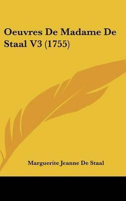 Oeuvres de Madame de Staal V3 (1755)