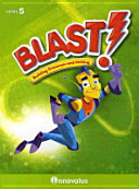 BLAST: BUILDING GRAMMAR AND WRITING LEVEL. 5