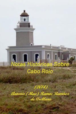 Notas Históricas sobre Cabo Rojo