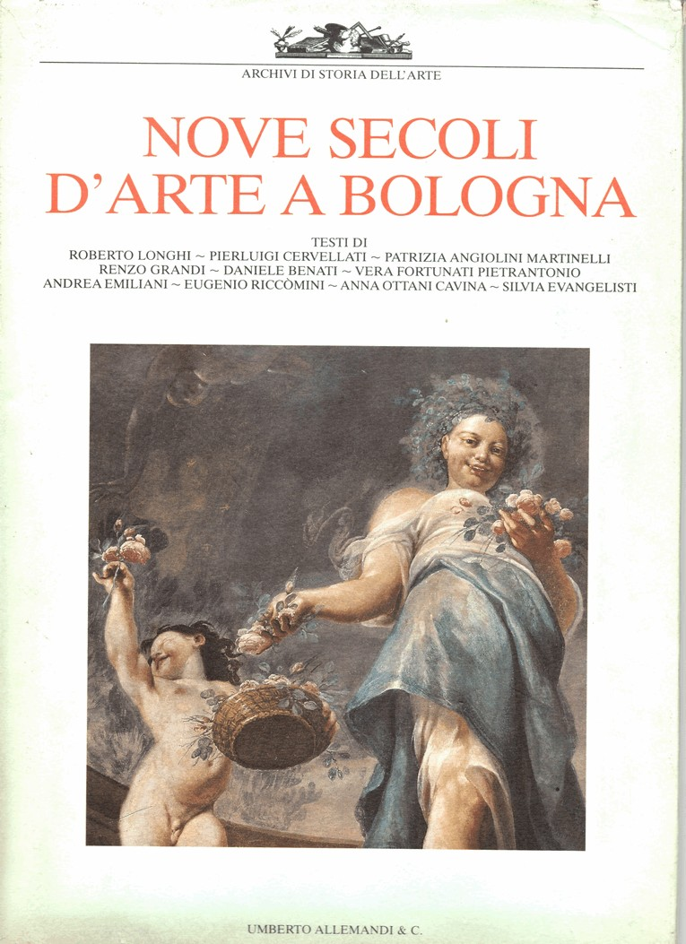Nove secoli d'arte a Bologna