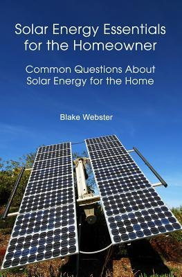 Solar Energy Essentials for the Homeowner