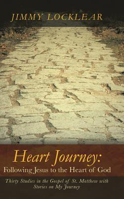 Heart Journey-Following Jesus to the Heart of God