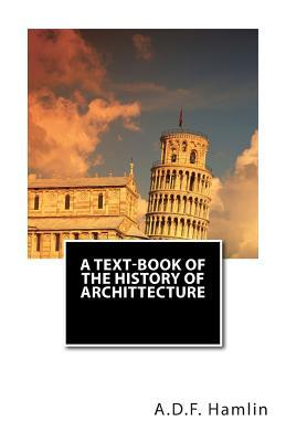 A Text-book of the History of Archittecture