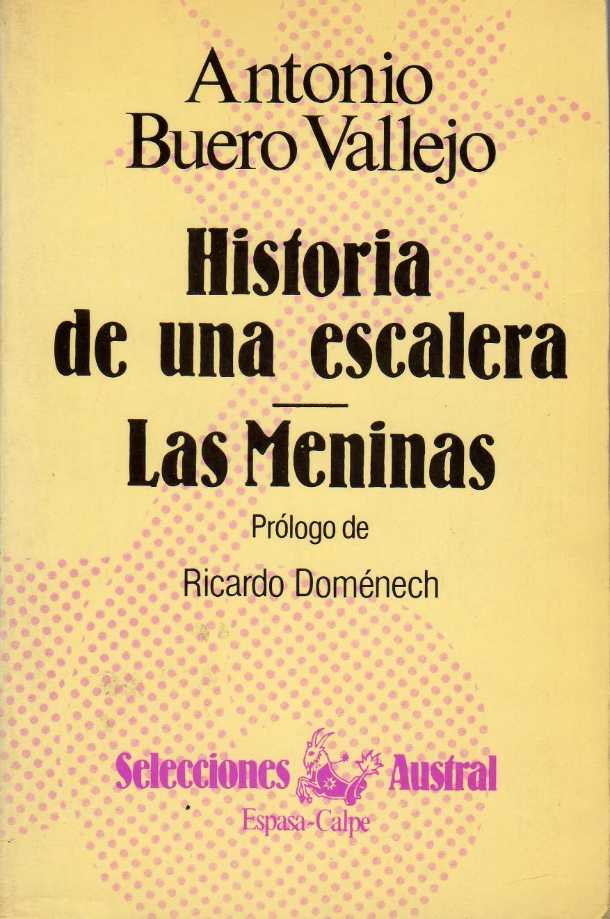 Historia de una escalera / Las Meninas
