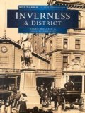 Inverness in Old Photographs