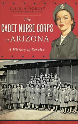 The Cadet Nurse Corps in Arizona