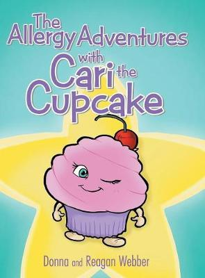 The Allergy Adventures with Cari the Cupcake