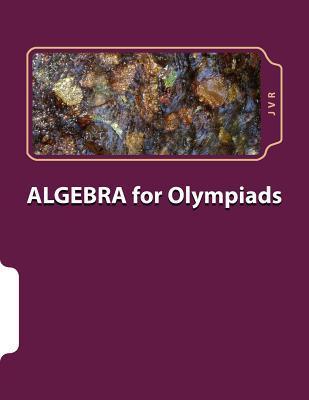 Algebra for Olympiads