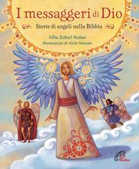 I messaggeri di Dio. Storie di angeli nella Bibbia