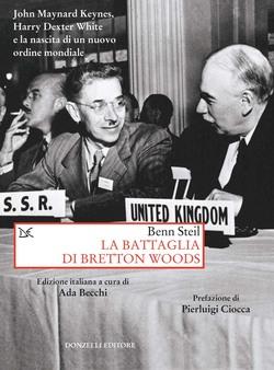 La battaglia di Bretton Woods