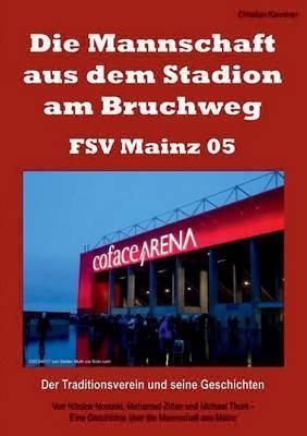 Die Mannschaft aus dem Stadion am Bruchweg - FSV Mainz 05