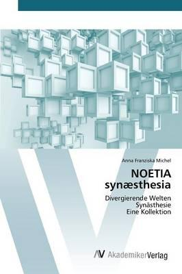 NOETIA synæsthesia