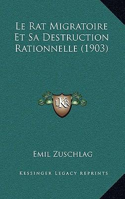 Le Rat Migratoire Et Sa Destruction Rationnelle (1903)