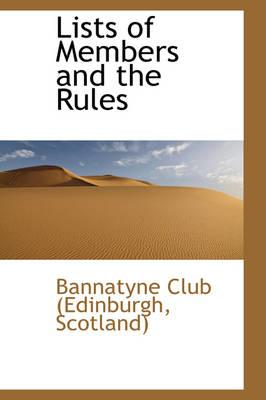 Lists of Members and the Rules