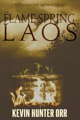 The Flame-spring of Laos