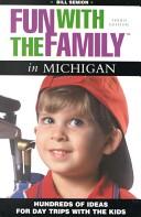 Fun with the Family in Michigan