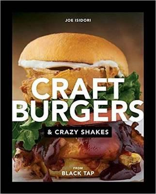 Craft Burgers & Crazy Shakes from Black Tap