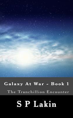 The Tranchillion Encounter