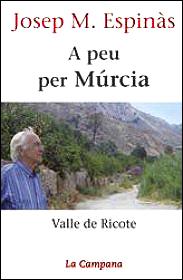 A peu per Murcia. Valle de Ricote
