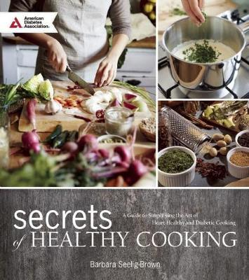 Secrets of Healthy Cooking