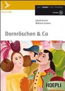 Dornröschen and co. Con espansione online. Con CD Audio