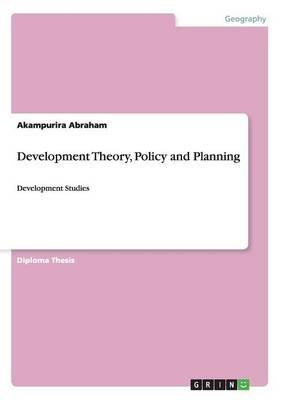 Development Theory, Policy and Planning