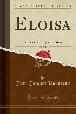 Eloisa, Vol. 3 of 3