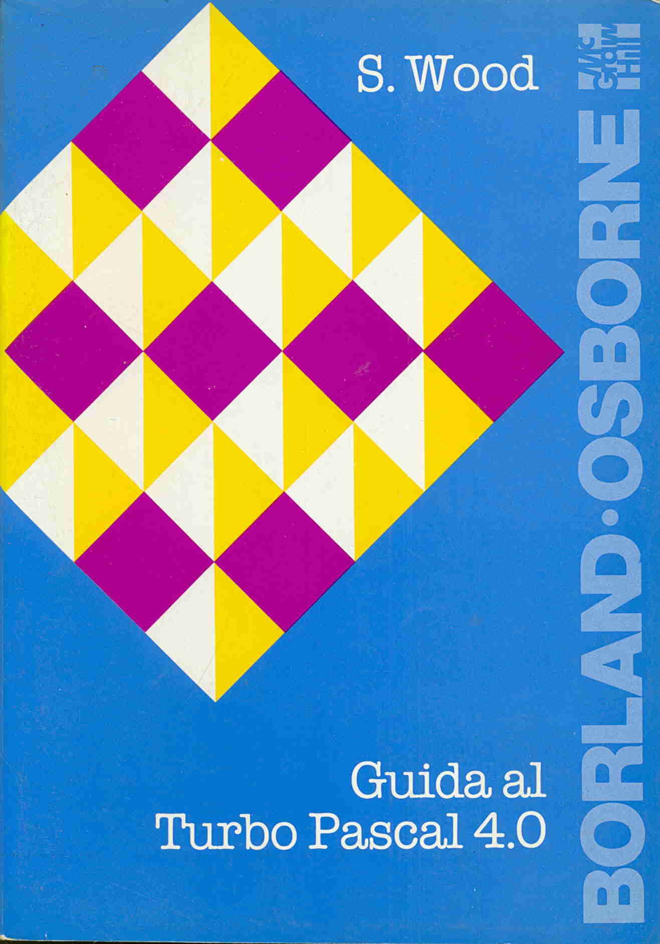 Guida al Turbo Pascal 4