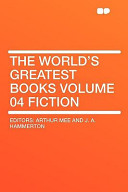 The World's Greatest Books Volume 04 Fiction
