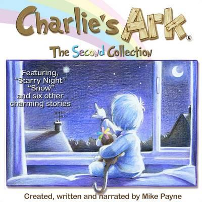 Charlie's Ark - The Second Collection (Charlies Ark the Stories)