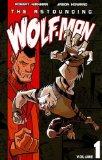 The Astounding Wolf-Man, Vol. 1