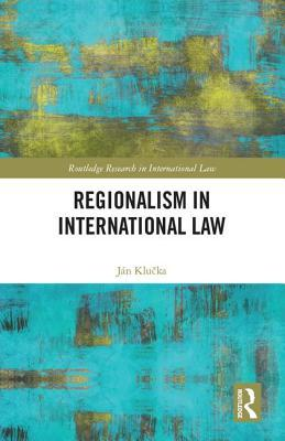 Regionalism in International Law