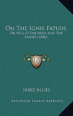 On the Ignis Fatuus