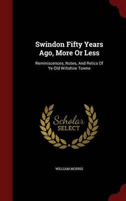Swindon Fifty Years ...