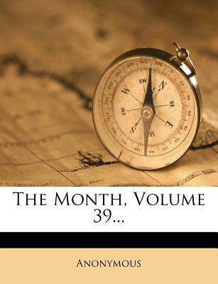 The Month, Volume 39...