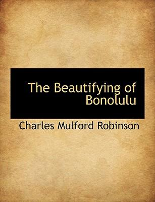 The Beautifying of Bonolulu