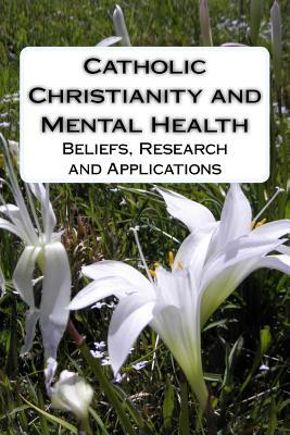 Catholic Christianity and Mental Health