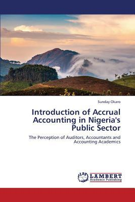 Introduction of Accrual Accounting in Nigeria's Public Sector