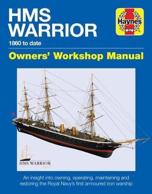 Haynes HMS Warrior 1860 to Date Owners' Workshop Manual