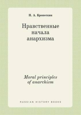 Moral Principles of Anarchism