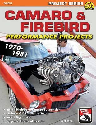 Camaro & Firebird Performance Projects