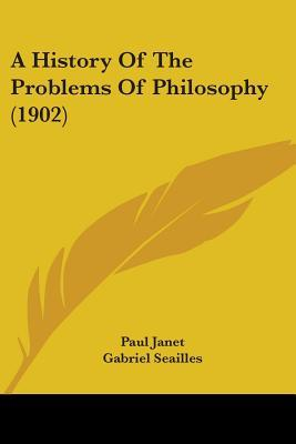 A History Of The Problems Of Philosophy