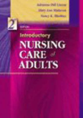Introductory Nursing Care of Adults