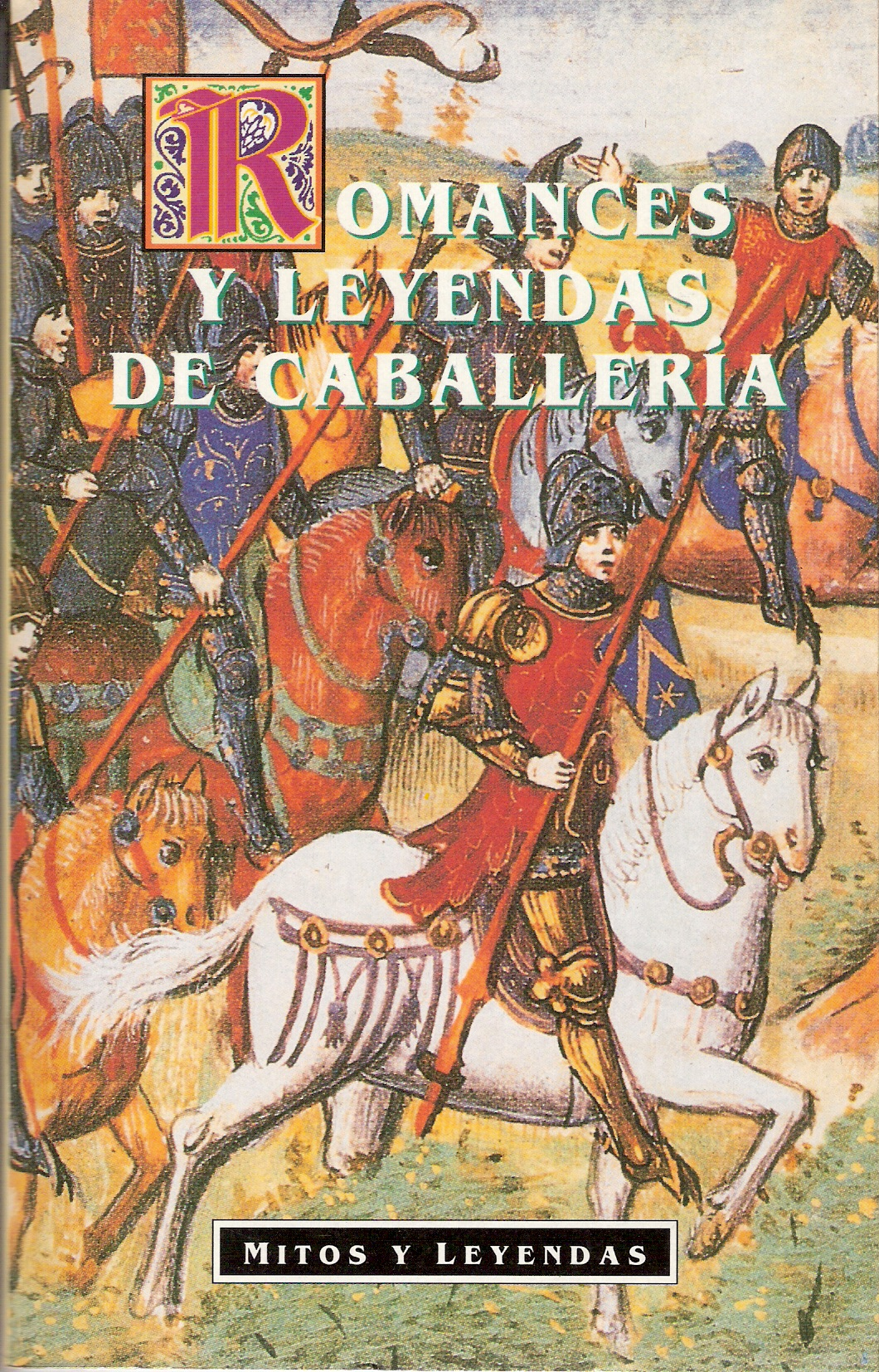 Romances y leyendas de caballería
