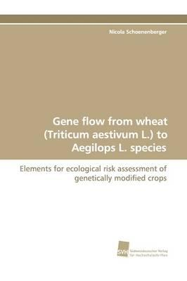 Gene flow from wheat (Triticum aestivum L.) to Aegilops L. species