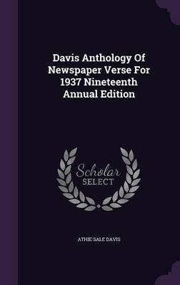 Davis Anthology of Newspaper Verse for 1937 Nineteenth Annual Edition