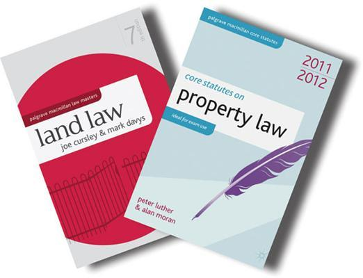 Land Law + Core Statutes on Property Law 2011-12 Value Pack